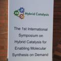 第1回ハイブリッド触媒国際シンポジウムに参加しました